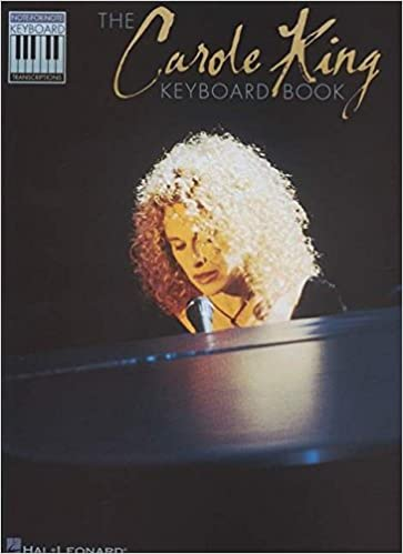 Note-for-Note Keyboard Transcriptions The Carole King Keyboard Book