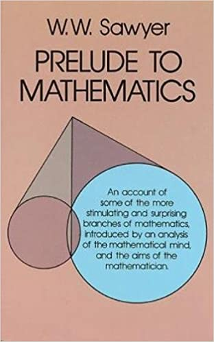 Prelude to Mathematics (Dover Books on Mathematics)