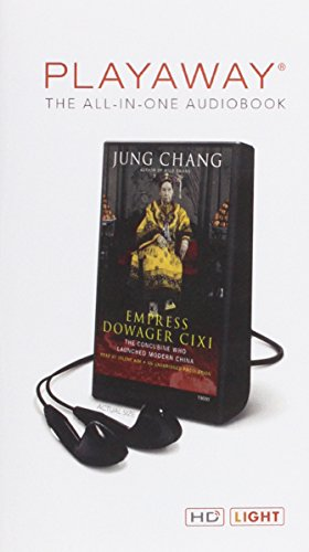 Empress Dowager CIXI: The Concubine Who Launched Modern China by Random House