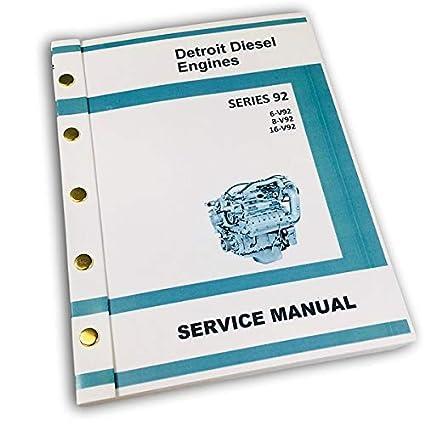 Amazon com: Gm Detroit Diesel Series 92 V92 6V92 8V92 16V92