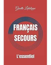 Français Secours: L'essentiel