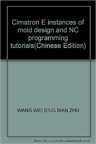 Cimatron E instances of mold design and NC programming