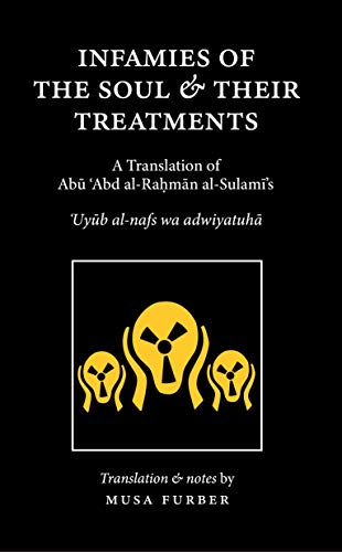 Infamies of the Soul and Their Treatments