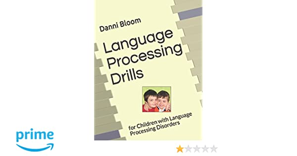 language processing drills for children with language processing disorders