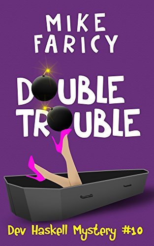 Double Trouble (Dev Haskell - Private Investigator Book 10) ()