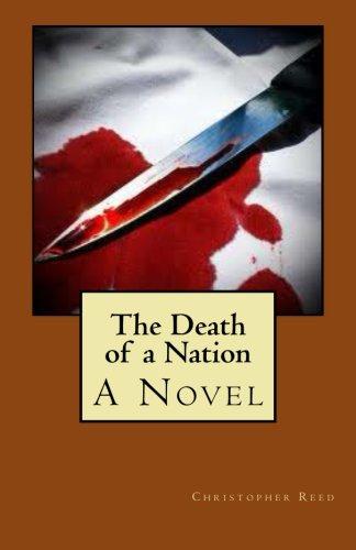 The Death of a Nation: A Novel PDF