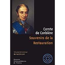 Souvenirs de la Restauration (Mémoire commune) (French Edition)