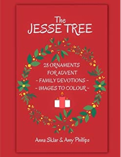 The Jesse Tree 28 Colouring Pages With Stories For Advent Amazon Ca Sklar Anna L Phillips Amy Books