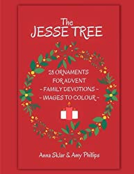 The Jesse Tree - 28 Ornaments For Advent: Family Devotions & Images To Colour (Volume 3)