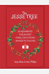 The Jesse Tree - 28 Ornaments For Advent: Family Devotions & Images To Colour (Volume 3) Paperback