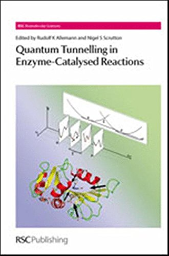 quantum-tunnelling-in-enzyme-catalysed-reactions-rsc-rsc-biomolecular-sciences