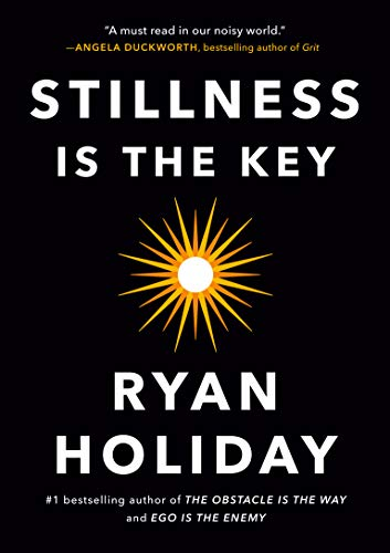 Stillness Is the Key [Holiday, Ryan] (Tapa Dura)