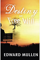 Destiny & Free Will Paperback