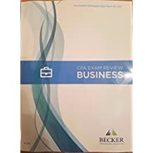 Becker CPA Exam Review: Business and Environmental Concepts (BEC) 2017 Edition V3.0