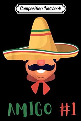 Composition Notebook: Funny Mexican Amigo #1 Group