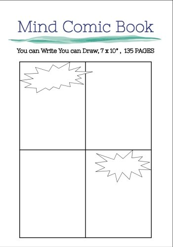 """Mind Comic Book - 7 X 10"""" 135 P , 4 Panel, Blank Comic Books ,Create By Yourself: Make Your Own Story Come To Live In Comic Books!"""