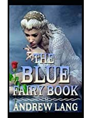 The Blue Fairy Book by Andrew Lang( illustrated edition)