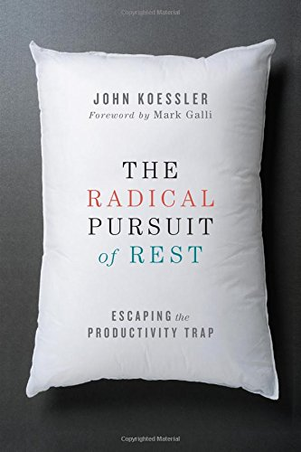 the-radical-pursuit-of-rest-escaping-the-productivity-trap