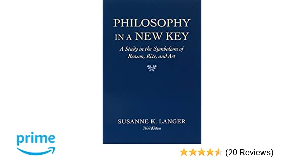 Amazon Philosophy In A New Key A Study In The Symbolism Of