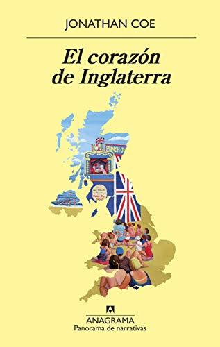 El corazón de Inglaterra (Panorama de narrativas nº 1014) por Jonathan Coe