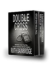 DOUBLE CROSS: Box Set: Books I and II of The Nick Cross Mystery Series