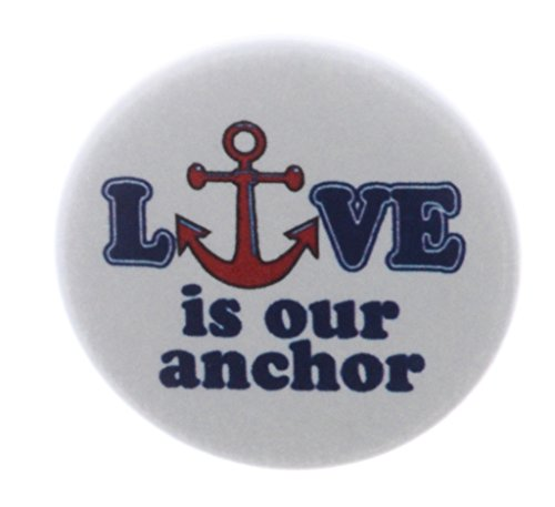 Love is our anchor 1.25