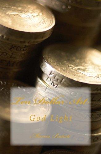Ten Dollar Art: God Light pdf