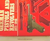 German Pistols and Revolvers, 1871-1945, Ian V. Hogg, 0883652994