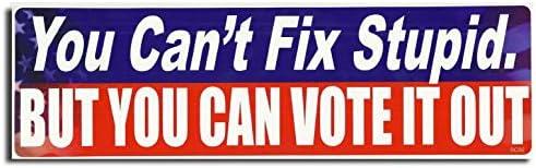 [해외]Gear Tatz You Can`t FIX Stupid. BUT You CAN Vote IT Out New Political Novelty Bumper StickerDecal for Cars for Trucks for Adults Liberal Conservative Anti Trump / Gear Tatz You Can`t FIX Stupid. BUT You CAN Vote IT Out New Politica...
