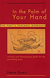 In the Palm of Your Hand: A Poet's Portable Workshop