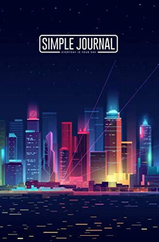 "Notebook with the cityscape on a dark background with bright and glowing neon purple and blue lights cover and the quote ""Simple journal - Everyday is your day."" You can take note or sketch down your ideas, your experiences or memories that you want ..."