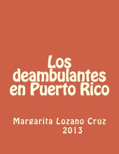 Los deambulantes en Puerto Rico (Spanish Number)