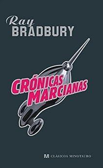 Crónicas Marcianas de [Bradbury, Ray]