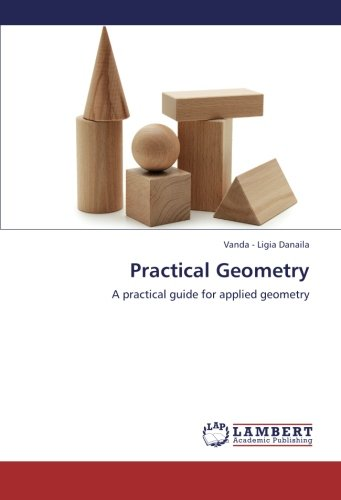 Download Practical Geometry: A practical guide for applied geometry pdf epub
