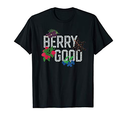 Berry Good Vegan Healthy Foods Plant Diet Super Fruits  T-Shirt