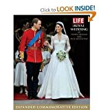 img - for LIFE The Royal Wedding of Prince William and Kate Middleton: Expanded, Commemorative Edition (Life (Life Books)) [Hardcover] book / textbook / text book