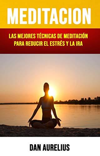 Amazon.com: Meditación: Las Mejores Técnicas De Meditación ...