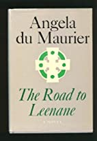 The Road to Leenane by Angela Du Maurier