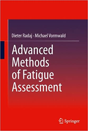 Book Advanced Methods of Fatigue Assessment