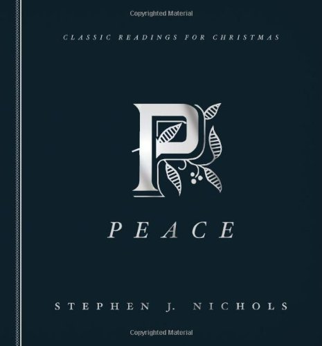 Peace: Timeless Readings for Christmas