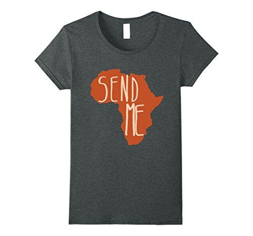Womens Africa Send Me Tshirt I Love Africa Tshirt  Small Dark Heather by VISHTEA