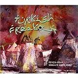 Turkish Freakout:  Psych-Folk Singles 1969-1980