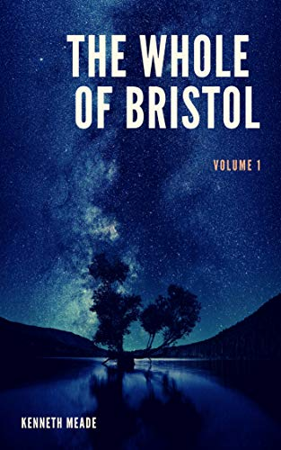 Bristol Single Collection - The Whole of Bristol: volume I