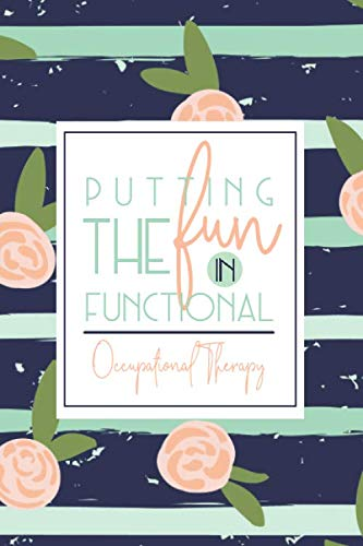 Putting The Fun In Functional Occupational Therapy: A Navy + Green OT Notebook | Gift For OT + Assistants