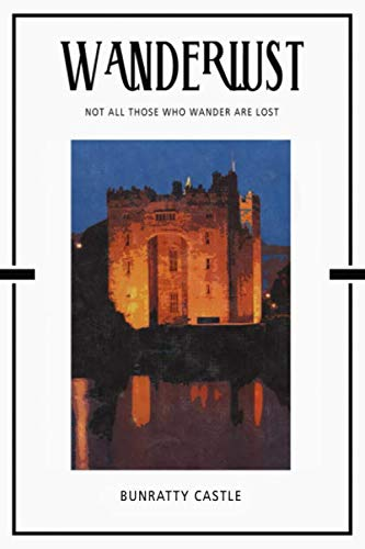 - Bunratty Castle: Trip Visit Souvenirs 2020 Planner Calendar Organizer Daily Weekly Monthly