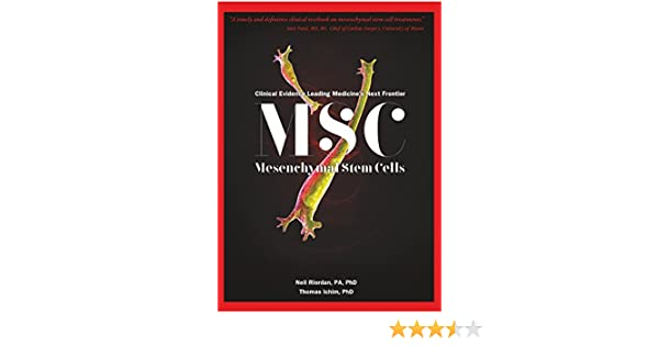MSC (Mesenchymal Stem Cells): Clinical Evidence Leading
