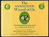 The Annotated Wizard of Oz, L. Frank Baum, 0517500868