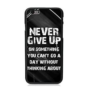QYF Never Give Up Design PC Hard Case for iPhone 6