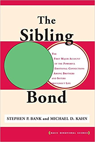 Amazon com: The Sibling Bond (Basic Behavioral Science