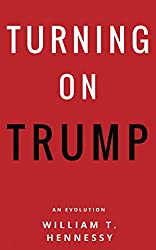 Turning On Trump: An Evolution